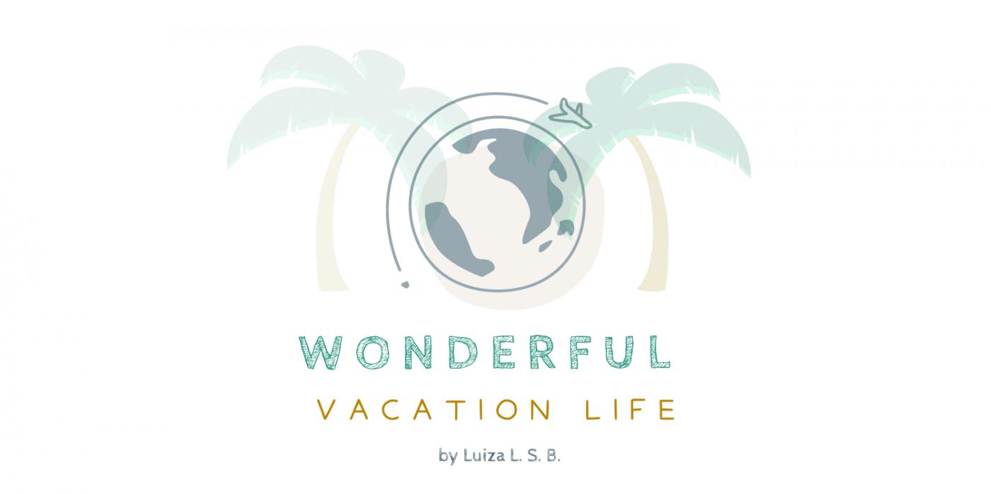 Wonderful Vacation Life 💫
